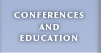 Conferences and Education