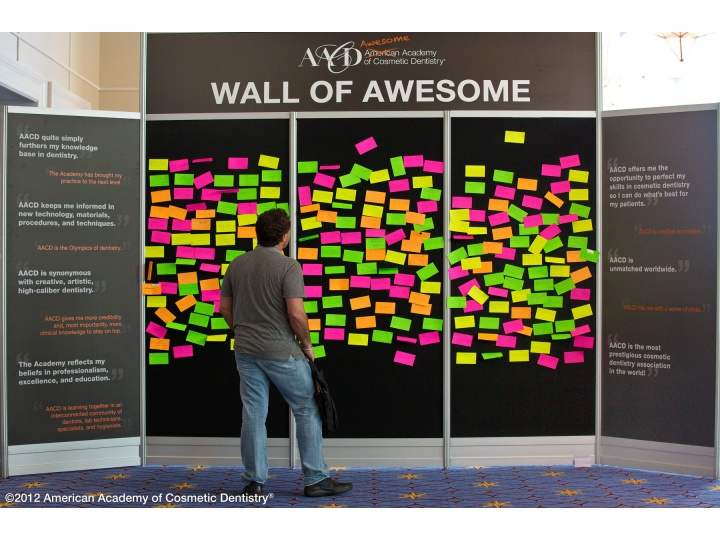 Attendees wrote about what is awesome in their lives on the Wall of Awesome.