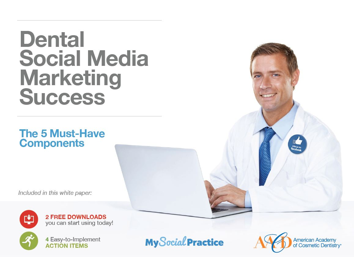 Dental Social Media Marketing Success: The Five Must-Have Components